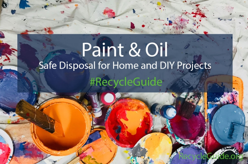 Environmental Impacts of Paint and Oil | RecycleGuide.org
